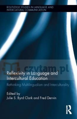 Reflexivity in Language and Intercultural Education Byrd Clark, Julie S.