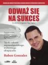 Odważ się na sukces  (Audiobook)