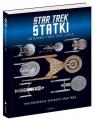 Encyklopedia statków Star Trek. Statki Gwiezdnej Floty 2151-2293
