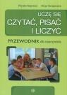 Uczę się czytać, pisać i liczyć Przewodnik dla nauczyciela