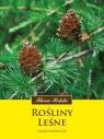 Rośliny leśne Witkowska-Żuk Leokadia