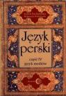 Język perski Część IV język mediów