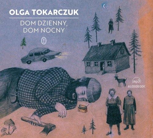 Dom dzienny dom nocny (Audiobook) Tokarczuk Olga