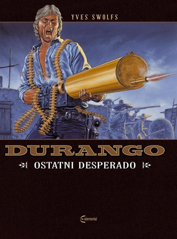 Durango 6 Ostatni desperado Swolfs Yves