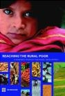 Reaching the Rural Poor Csaba Csaki