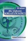 30 minut dla większej kreatywności Schlicksupp Helmut