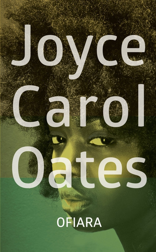 Ofiara Oates Joyce Carol