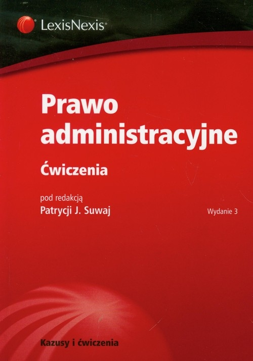 Prawo administracyjne Ćwiczenia Praca zbiorowa