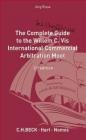 The Complete (but Unofficial) Guide to the Willem C Vis Commercial Arbitration Moot Jorg Risse