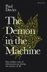 The Demon in the Machine Davies Paul