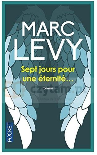 LF M.Levy Sept jours pour une eternite Marc Levy