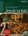 Odkrywamy na nowo 2 Język polski Podręcznik Kształcenie kulturowo-literackie i językowe Zakres podstawowy i rozszerzony