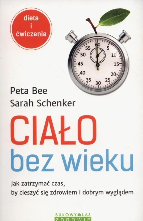 Ciało bez wieku Bee Peta, Schenker Sarah