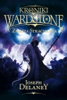 Kroniki Wardstone 13 Zemsta stracharza Delaney Joseph