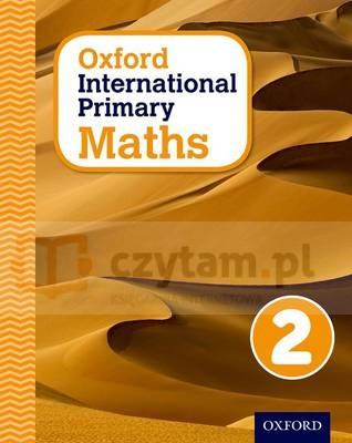 Oxford International Primary Maths 2. Student Workbook praca zbiorowa