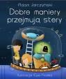 Dobre maniery przejmują stery Ewa Podleś (ilustr.), Adam Jarczyński