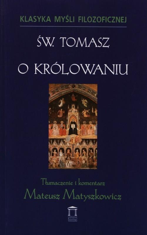 O królowaniu św. Tomasz z Akwinu