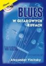 Blues w gitarowych riffach Vinitsky Alexander