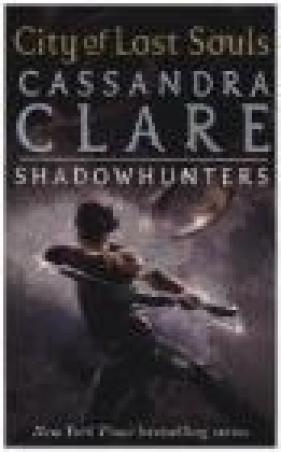 City of Lost Souls Cassandra Clare