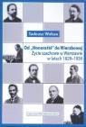 Od Honoratki do Wierzbowej Życie szachowe w Warszawie w latach 1829-1939 Wolsza Tadeusz