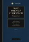 Prawo zamówień publicznych Komentarz  Babiarz Stefan, Czarnik Zbigniew, Janda Paweł, Pełczyński Piotr
