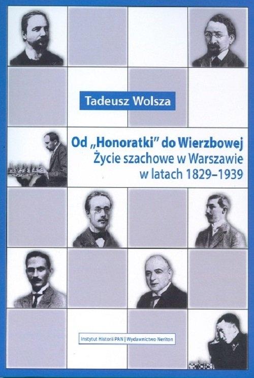 Od Honoratki do Wierzbowej Wolsza Tadeusz