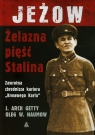 Jeżow Żelazna pięść Stalina