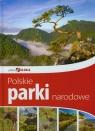 Piękna Polska Polskie Parki Narodowe