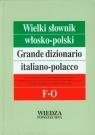 Wielki słownik włosko-polski Tom 2 F-O Cieśla Hanna, Jamrozik Elżbieta, Sikora Penazzi Jolanta