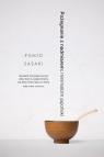 Pożegnanie z nadmiarem: minimalizm japoński Sasaki Fumio