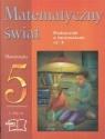 Matematyczny świat ? podręcznik z ćwiczeniami kl.5 cz.4