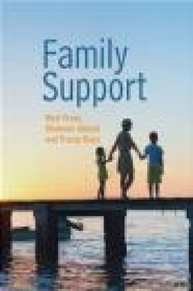 Family Support: Prevention, Early Intervention and Early Help Tracey Race, Shaheen Abbott, Nick Frost