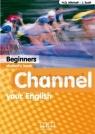 Channel Your English Beginner sb