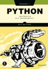 Python. Instrukcje dla programisty. Wydanie II Matthes Eric