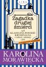 Zagadka drugiej śmierci czyli klasyczna powieść kryminalna o wdowie, zakonnicy i psie