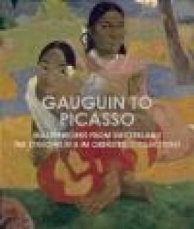 Gauguin to Picasso, Masterworks from Switzerland