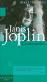 Janis Joplin Żywcem pogrzebana Tom 9  Friedman Myra