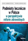 Podmioty lecznicze w Polsce w perspektywie reform zdrowotnych