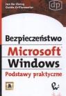 Bezpieczeństwo Microsoft Windows Podstawy praktyczne Grillenmeier Guido, Clercq Jan