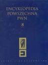 Encyklopedia Powszechna PWN Tom 8