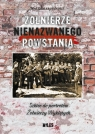 Żołnierze nienazwanego powstania Waldemar Handke