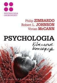 Psychologia Kluczowe koncepcje Tom 4 Psychologia osobowości Zimbardo Philip G., Johnson Robert L., McCann Vivian