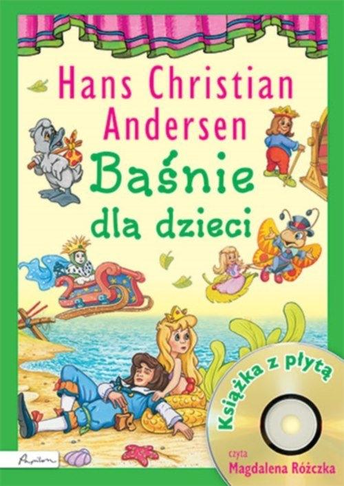 Baśnie dla dzieci Hans Christian Andersen Książka z płytą CD Andersen Hans Christian