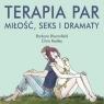 Terapia par Miłość, seks i dramaty Bloomfield Barbara, Radley Chris