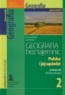 Geografia bez tajemnic 2 Podręcznik Polska i jej sąsiedzi