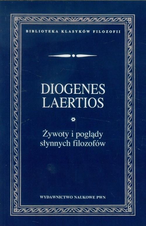 Żywoty i poglądy słynnych filozofów Diogenes Laertios