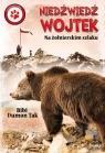Niedźwiedź WojtekNa żołnierskim szlaku Tak Bibi Dumon