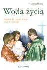 Woda życia Kazania do czytań liturgii chrztu świętego