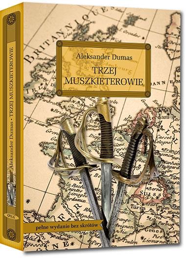 Trzej muszkieterowie Aleksander Dumas