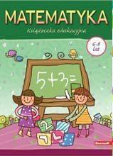 Książeczka edukacyjna. Matematyka praca zbiorowa
